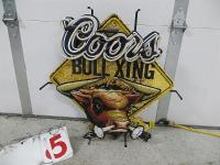 Coors Bull Xing Neon. Does not...